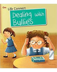 Dealing with Bullies: Life Connect (Life Connect Series)
