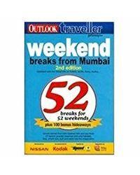 Traveller Getaways- 52 Weekend breaks from Mumbai 2nd Edition
