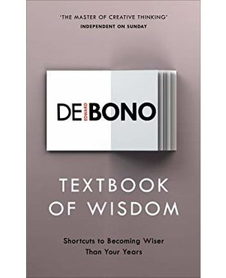 Textbook Of Wisdom: Shortcuts To Becoming Wiser Than Your Years