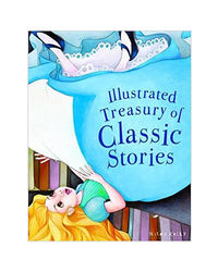 Illustrated Treasury Of Classic Stories