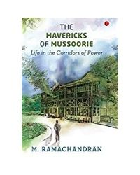 Mavericks Of Mussoorie (pb)