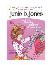 Junie B. Jones# 14 And The Mushy Gushy