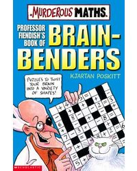 Professor Fiendishs Book of Brain- Benders (Murderous Maths)