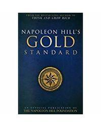 Napoleon Hill's Gold Standard