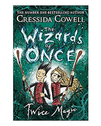 Twice Magic: The Wizards Of Once Book 2