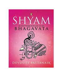 Shyam: An Illustrated Retelling Of The Bhagvata