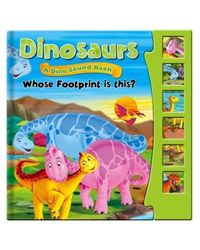 Dinosaurs, Dino Sound Book- Whose Footprint is This?