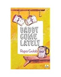 Daddy Come Lately