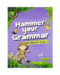 Hammer Your Grammar Workbook Grade- 3