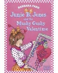 Junie B. Jones and the Mushy Gushy Valentime (Junie B. Jones) (A Stepping Stone Book(TM) )