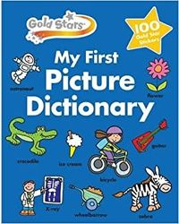 Gold Stars My First Picture Dictionary (First Dictionary)