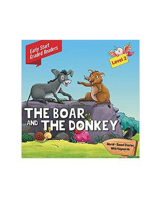 Boar & The Donkey: Level 2: Early Start Graded Readers