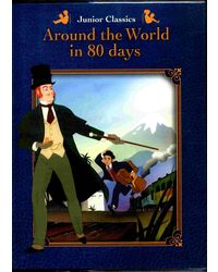 Junior Classics Around the World in 80 Days