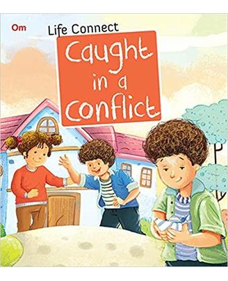 Caught in a Conflict: Life Connect (Life Connect Series)