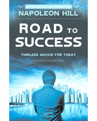 Road To Success: Timeless Advice For Today PB