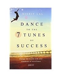 Dance to the 7 Tunes of Success
