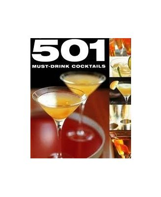 501 Must Drink Cocktails