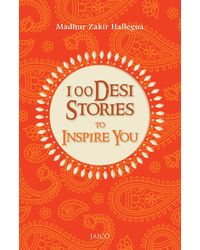 100 Desi Stories To Inspire Yo