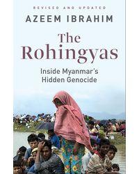 The Rohingyas: Inside Myanmar' s Hidden Genocide