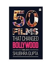 50 Films That Changed Bollywood, 1995- 2015