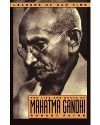 Life and death of mahatma gand