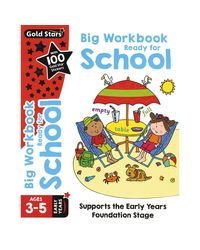 Gold Stars Big Workbook Ready for School Ages 3- 5 Early Years