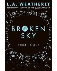 Broken Sky: The Broken Trilogy