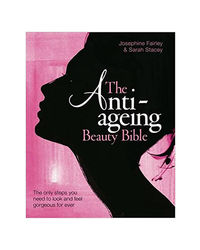 Anti- Ageing Beauty Bible: The Only Step