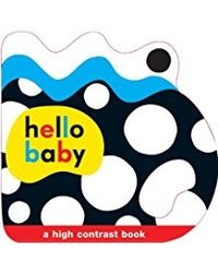 Hello Baby: Baby Grip: A High Contrast Book