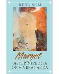 Margot: sister nivedita of