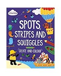 Start Little Learn Big Spots Stripes and Squiggles