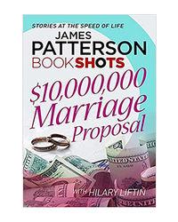 $ 10, 000, 000 Marriage Proposal: Bookshots