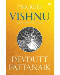 7 Secrets of Vishnu- From the Hindu Trinity Series