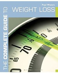 The Complete Guide to Weight Loss (Complete Guides)
