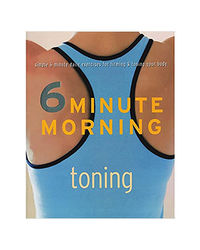 Toning (6 Minute Morning)