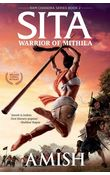 Sita- Warrior of Mithila (Book 2- Ram Chandra Series) , Follow Lady Sita's journey from her birth. An adventure thriller set in mythological times