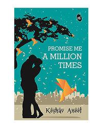 Promise Me A Million Timesr