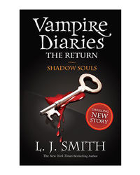 Shadow Souls: Book 6 (The Vampire Diaries: The Return)