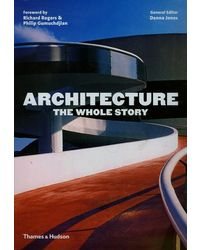 Architecture: The Whole St