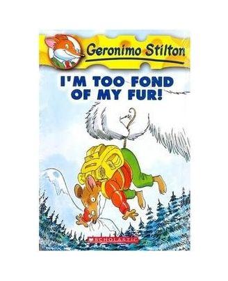 I M Too Fond of My Fur: : 04