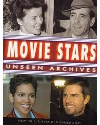 Movie Stars: Unseen Archives