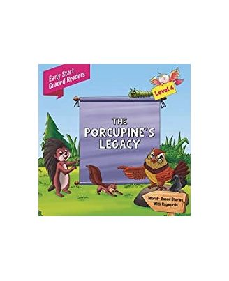 Porcupines Legacy Level 4: Early Start Graded Readers
