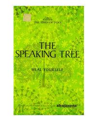 Speaking Tree Heel Yourself