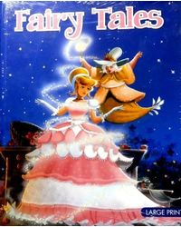 Large print fairy tales