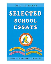 Selected School Essays