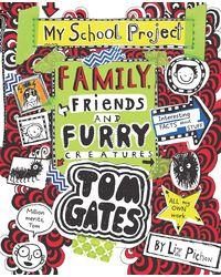 Tom gates# 12: family, iends