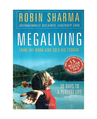 Megaliving: 30 Days To A Perfect Life