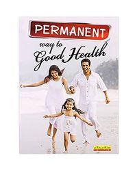 Permanent Way To Good Health