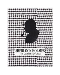 The Complete Works Of Sherlock Holmes