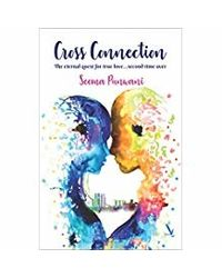 Cross Connection: The Eternal Quest for True Love. . . Second Time Over